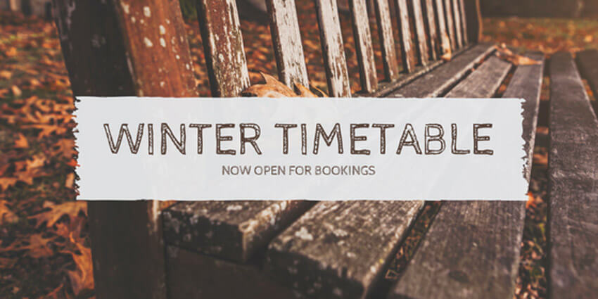 Winter Timetable- BOOKINGS NOW OPEN