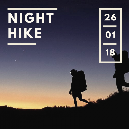 Night Hike Jan 2018 – New Venue!!